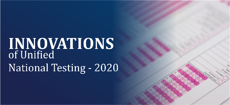 Innovations of Unified National Testing - 2020
