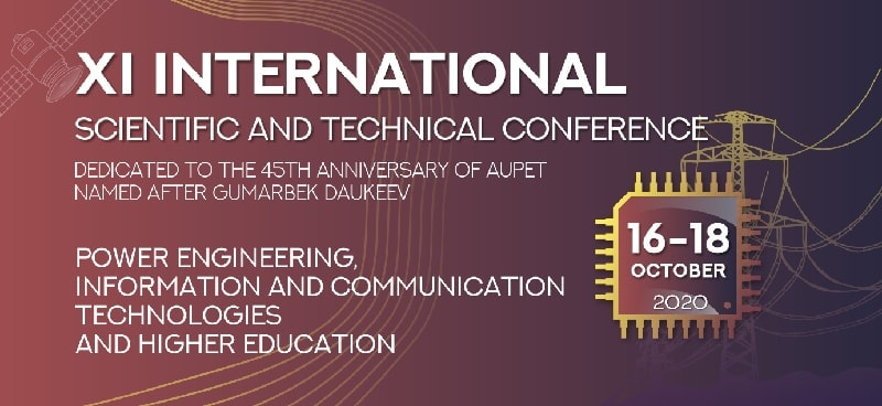 "XI International Scientific and Technical Conference ""Energy, Infocommunication Technologies and Higher Education"""