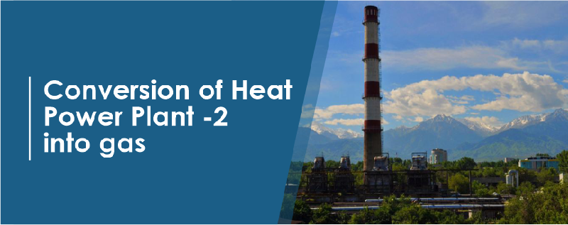 Conversion of Heat Power Plant -2 into gas